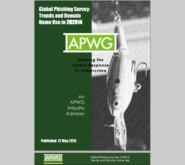 APWG Global Phishing Survey – Registered malicious domains increased in H2 2014