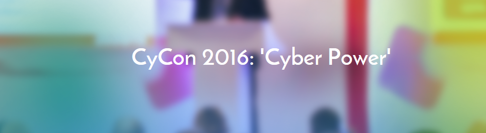 New updates on Cyber Conflict Agenda 2016 and what's new in 'Cyber power'