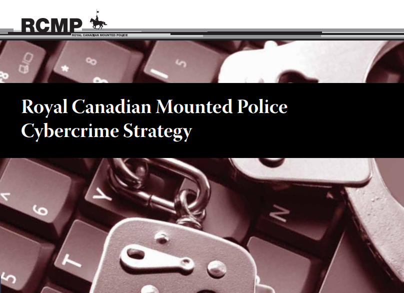 'RCMP Cybercrime Strategy to fight online crimes' from the web at 'http://securityaffairs.co/wordpress/wp-content/uploads/2015/12/RCMP-cybercrime-strategy.png'
