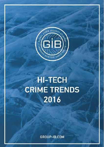 Reading the 'High Crime Trends 2016' Report from Group-IB