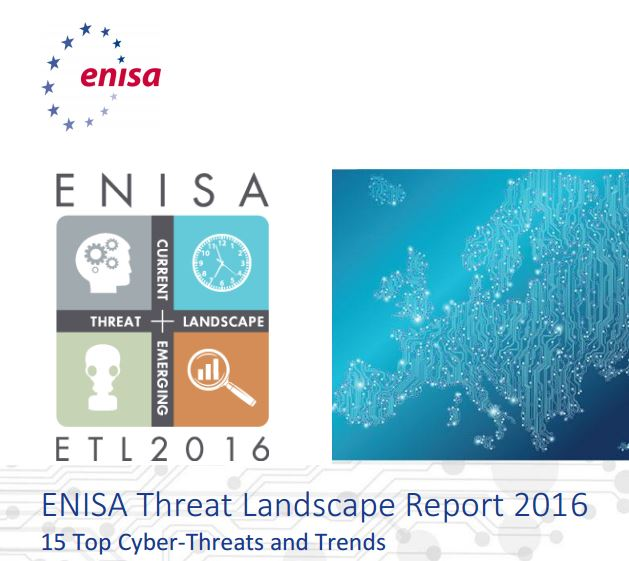 ENISA Threat Landscape Report 2016, who is attacking us, and how?