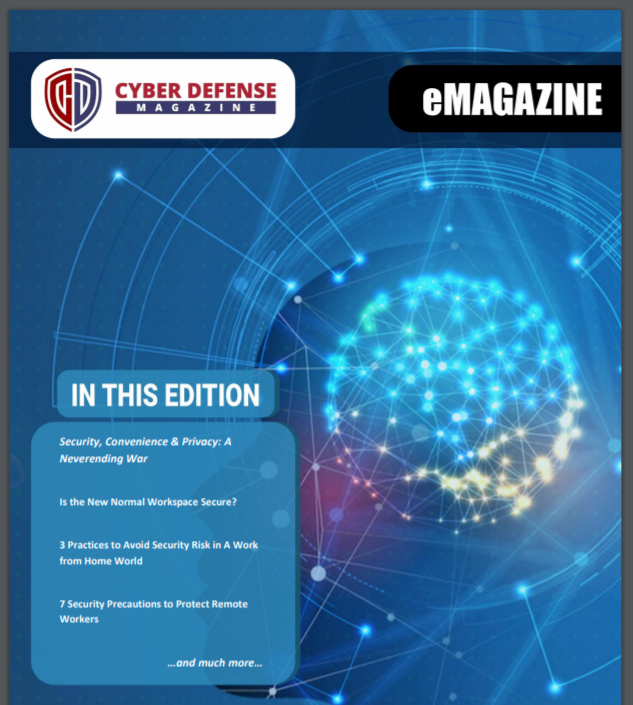 Cyber Defense Magazine – July 2020 has arrived. Enjoy it!
