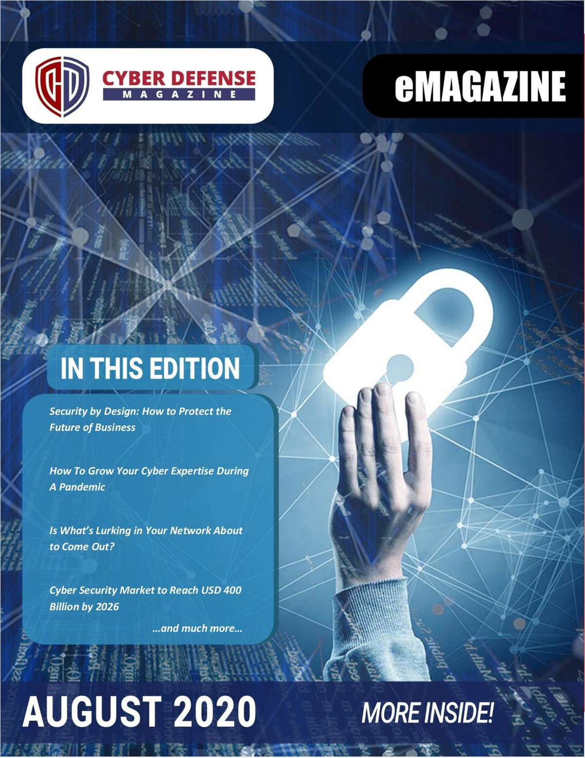 Cyber Defense Magazine – August 2020 has arrived. Enjoy it!