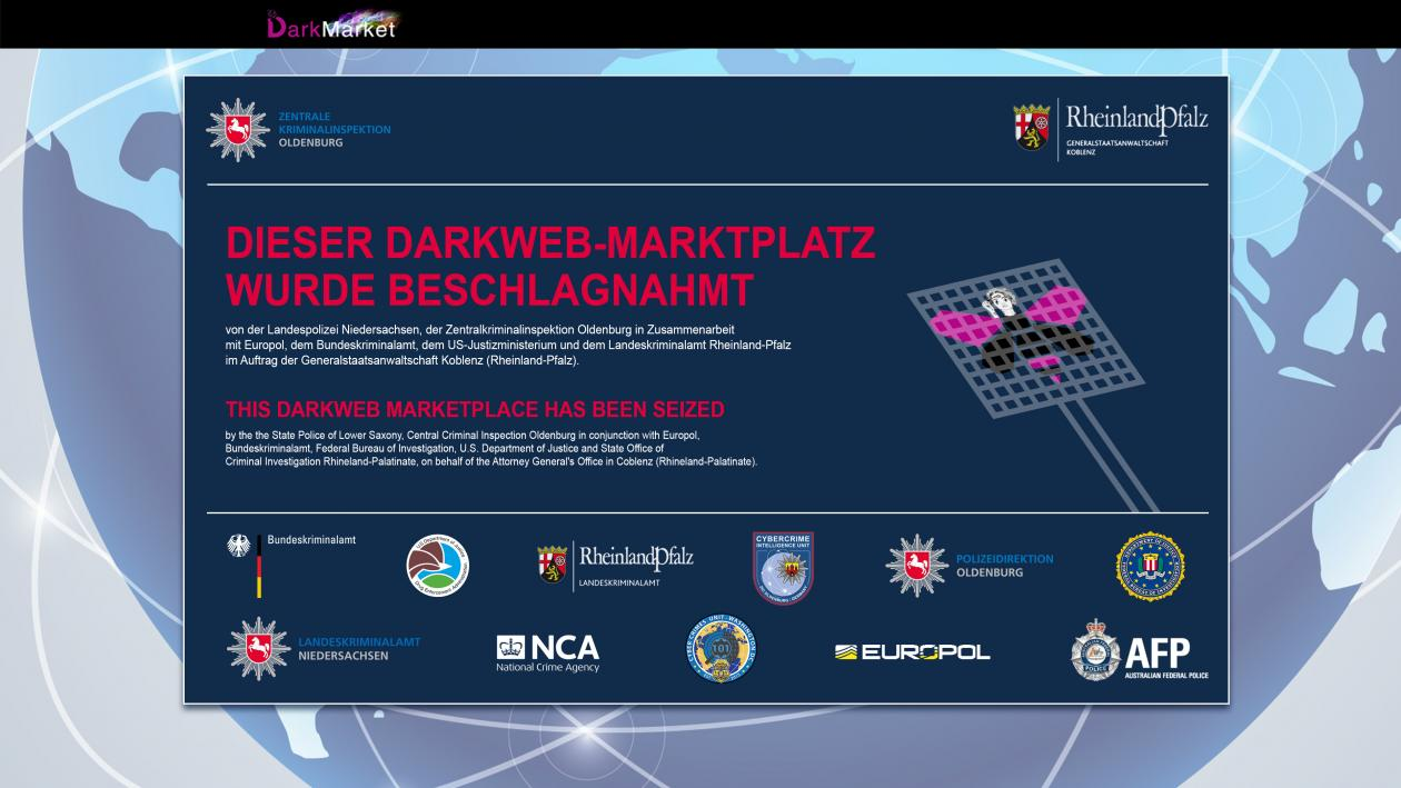 Police took down DarkMarket, the world's largest darknet marketplace